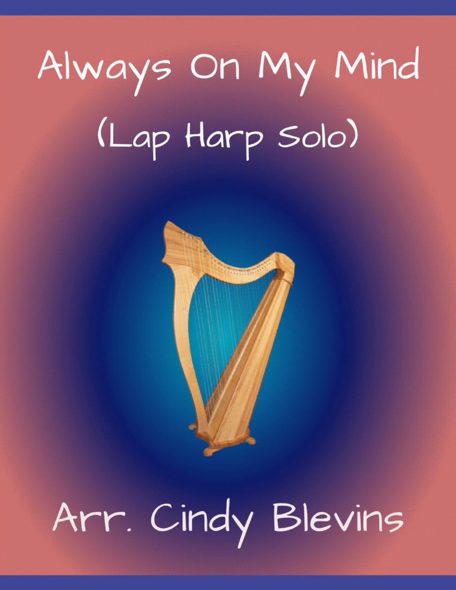Always On My Mind, arranged for Lap Harp