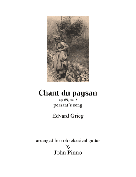 Chant du paysan (peasant's song) for solo classical guitar