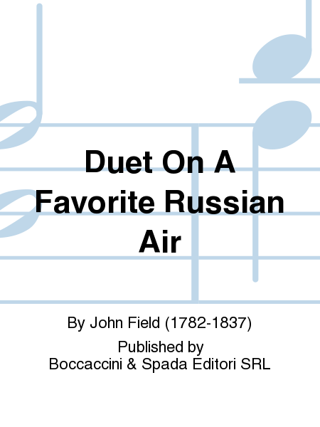 Duet on A Favorite Russian Air