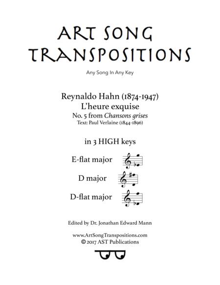 L'heure exquise (in 3 high keys: E-flat, D, D-flat major)