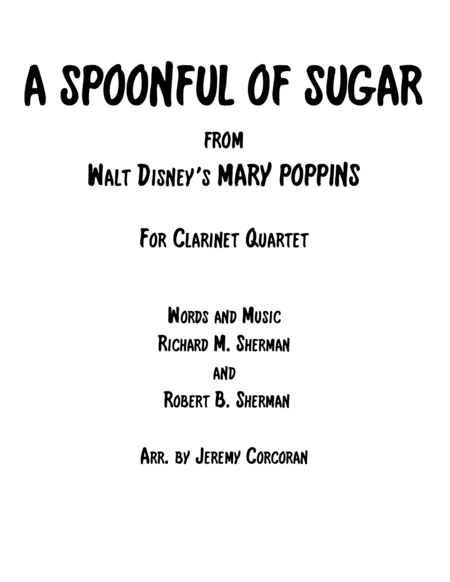 A Spoonful Of Sugar for Clarinet Quartet