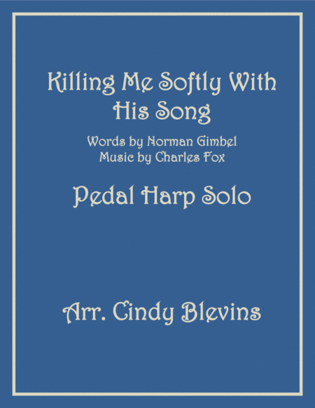 Killing Me Softly With His Song, arranged for Pedal Harp