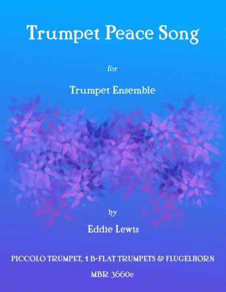 Trumpet Peace Song - Trumpet Ensemble - Eddie Lewis