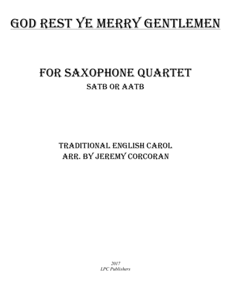 God Rest Ye Merry Gentlemen for Saxophone Quartet (SATB or AATB)