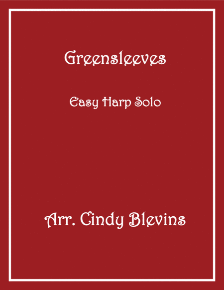 Greensleeves, arranged for Easy Harp (Lap Harp Friendly), from my book