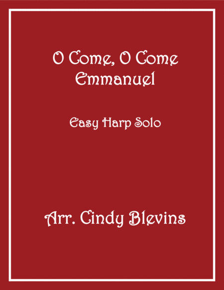 O Come, O Come Emmanuel, arranged for Easy Harp (Lap Harp Friendly), from my book