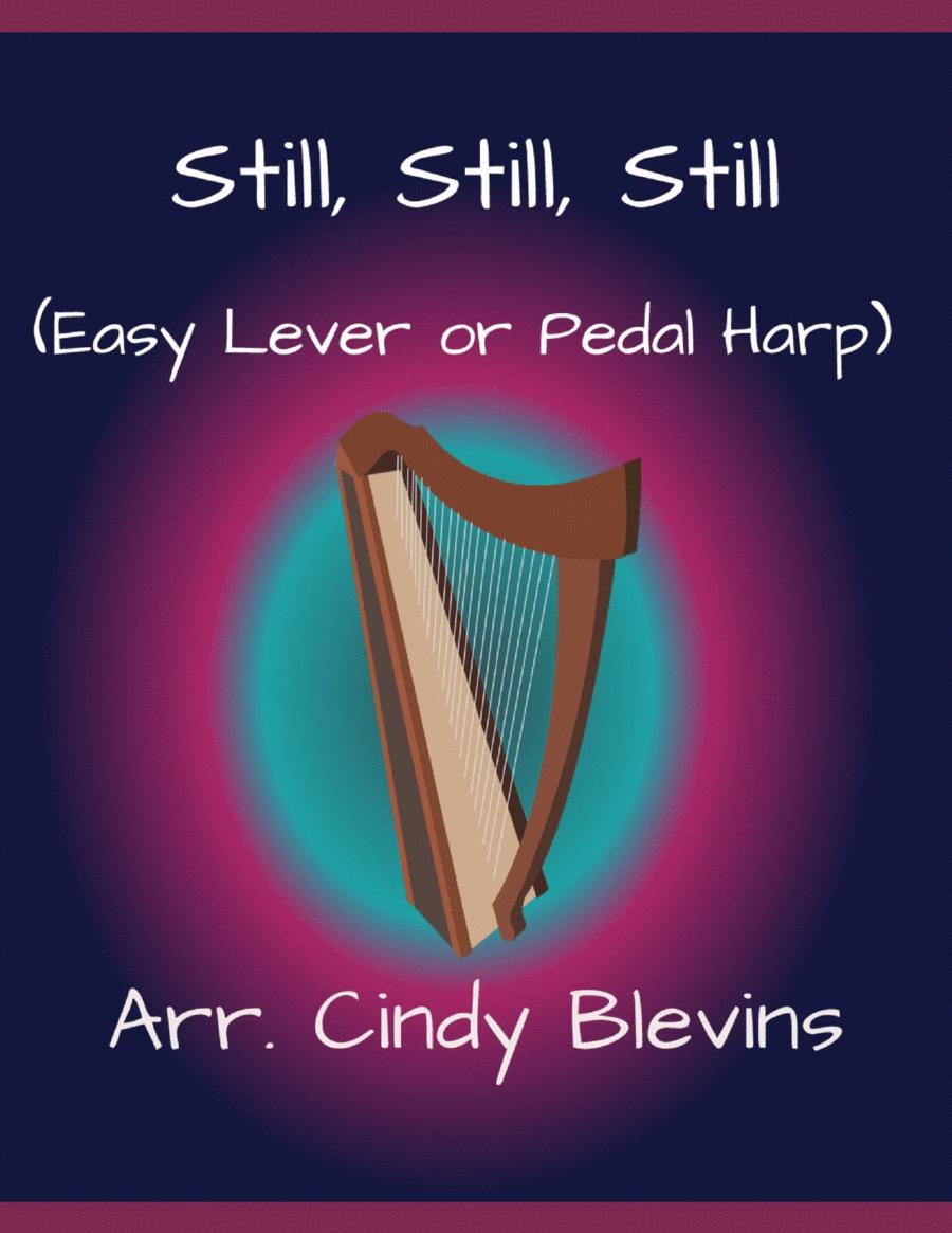Still, Still, Still, arranged for Easy Harp (Lap Harp Friendly), from my book