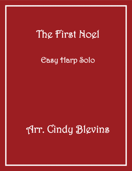 The First Noel, arranged for Easy Harp (Lap Harp Friendly), from my book
