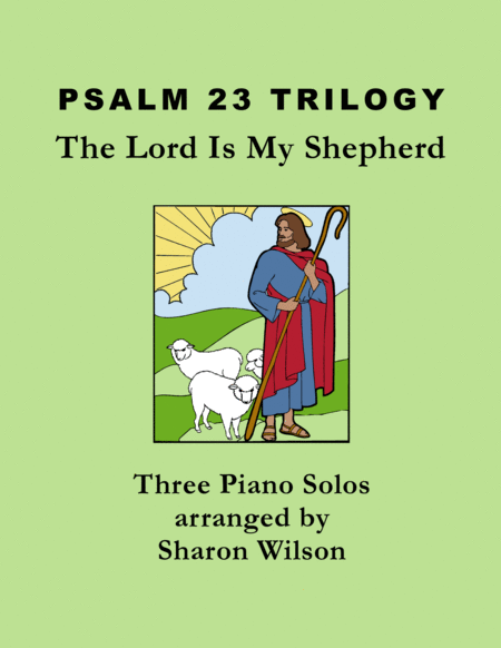 Psalm 23 Trilogy (collection of 3 Piano Solos)
