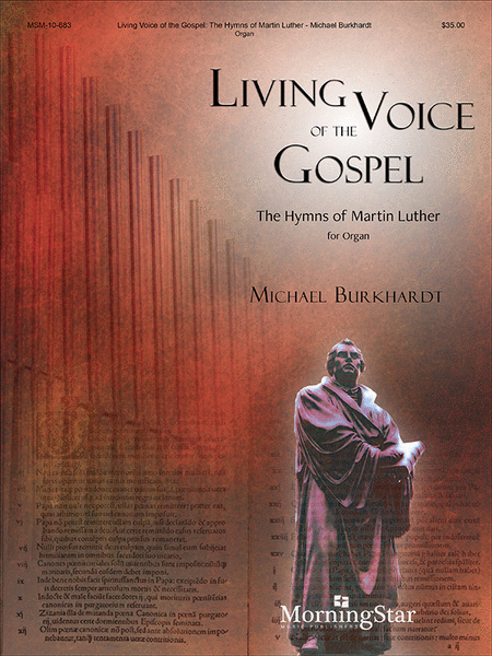 Living Voice of the Gospel: The Hymns of Martin Luther