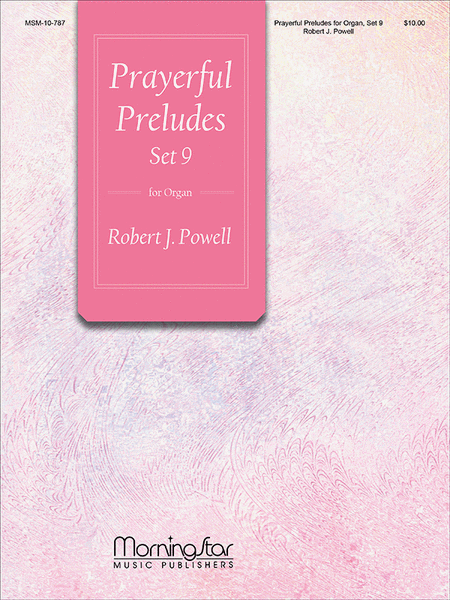 Prayerful Preludes, Set 9