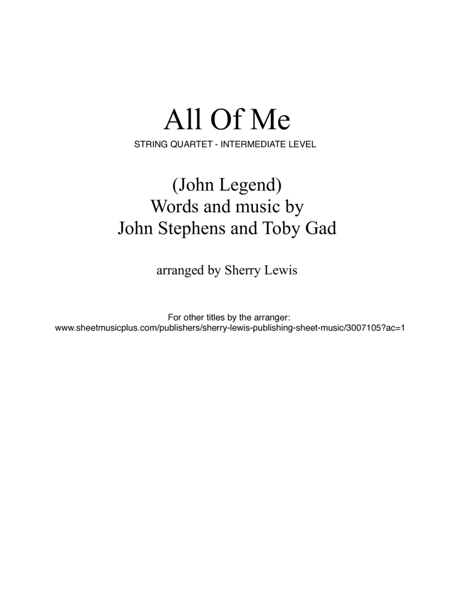All Of Me String Quartet, String Trio, String Duo, Solo Violin, String Quartet + string bass chord chart, arranged by Sherry Lewis