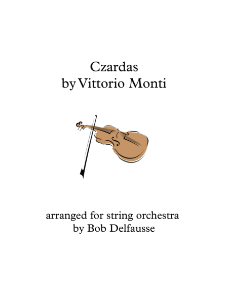 Monti's Czardas, for violin soloist and string orchestra