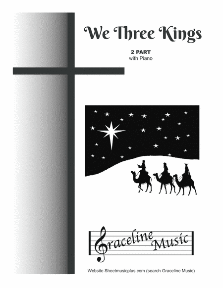 We Three Kings - The Perfect Light 2 Part