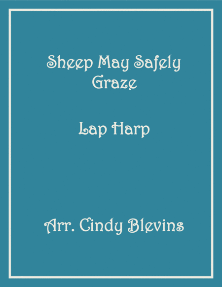Sheep May Safely Graze, arranged for Lap Harp, from my book