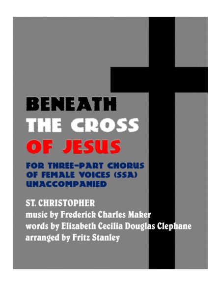 Beneath the Cross of Jesus - SSA A Cappella