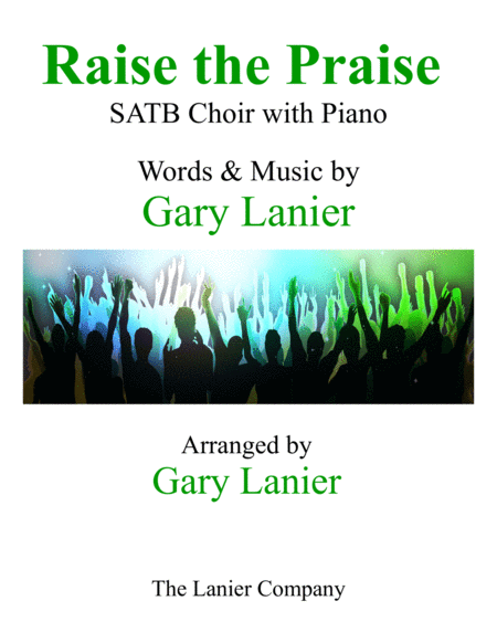RAISE THE PRAISE (SATB Choir with Piano)
