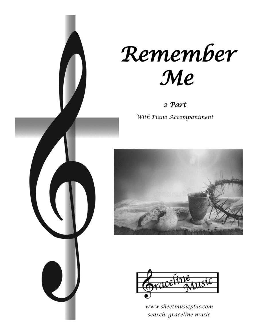 Jesus Remember Me 2 Part