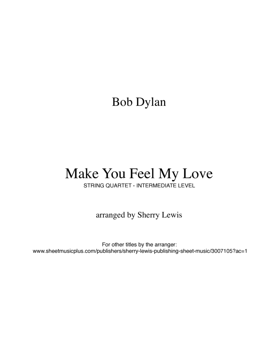 Make You Feel My Love for  STRING QUARTET, String Trio, String Duo, Solo Violin, String Quartet + string bass chord chart, arranged by Sherry Lewis