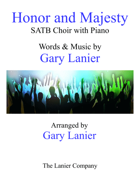 HONOR AND MAJESTY(SATB Choir with Piano)