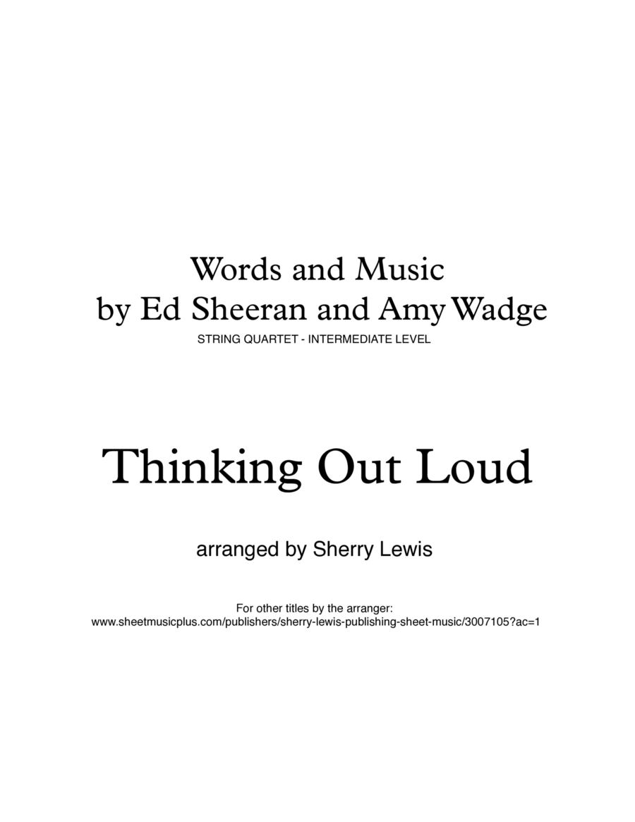 Thinking Out Loud String Quartet, String Trio, String Duo, Solo Violin, String Quartet + string bass chord chart, arranged by Sherry Lewis