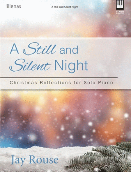 A Still and Silent Night