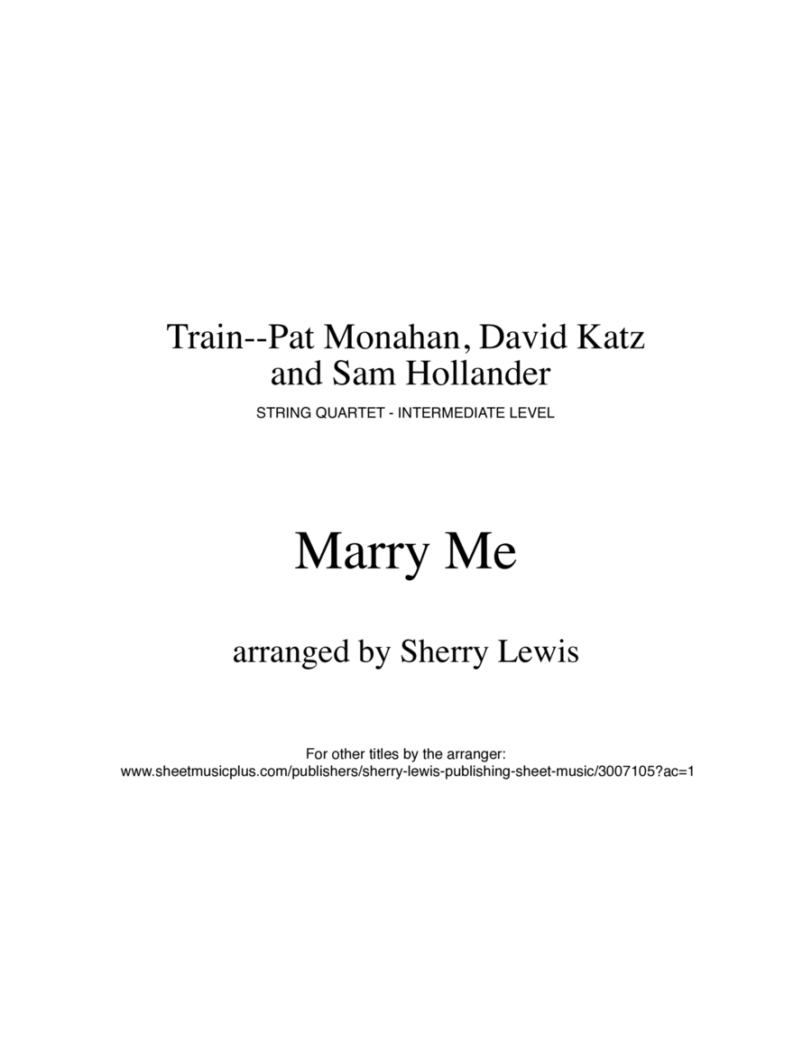 Marry Me for STRING QUARTET, String Trio, String Duo, Solo Violin, String Quartet + string bass chord chart, arranged by Sherry Lewis