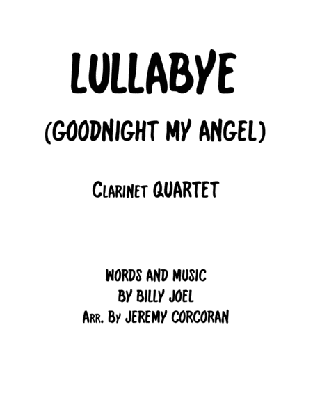 Lullabye (Goodnight, My Angel) for Clarinet Quartet