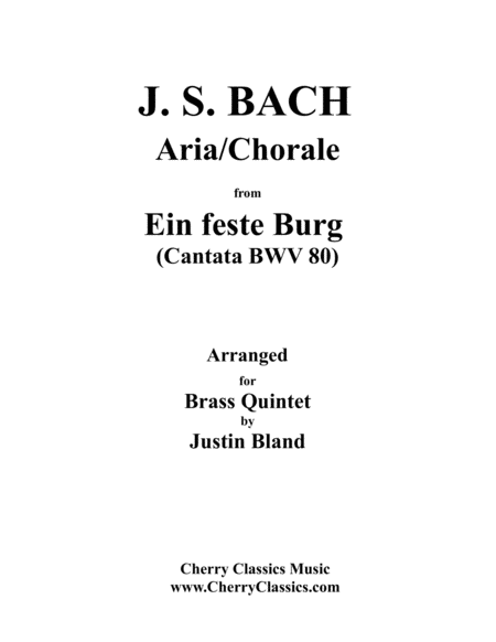Aria and Chorale from Ein feste Burg (Cantata BWV 80) for Brass Quintet