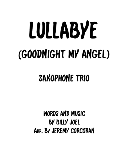 Lullabye (Goodnight, My Angel) for Saxophone Trio (AAA or AAT)