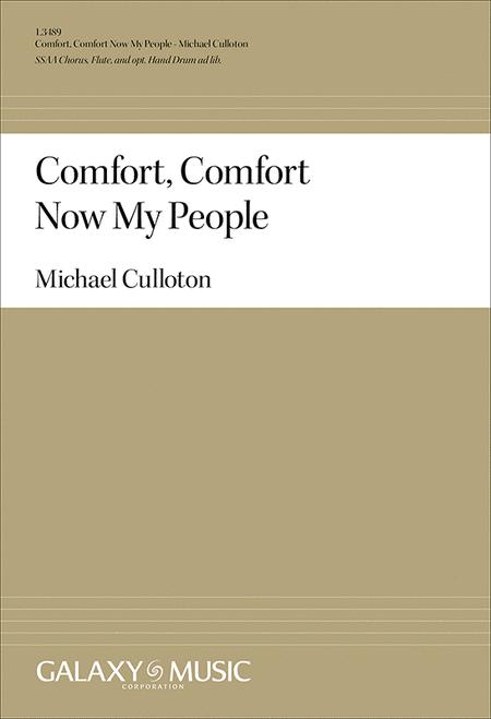 Comfort, Comfort Now My People