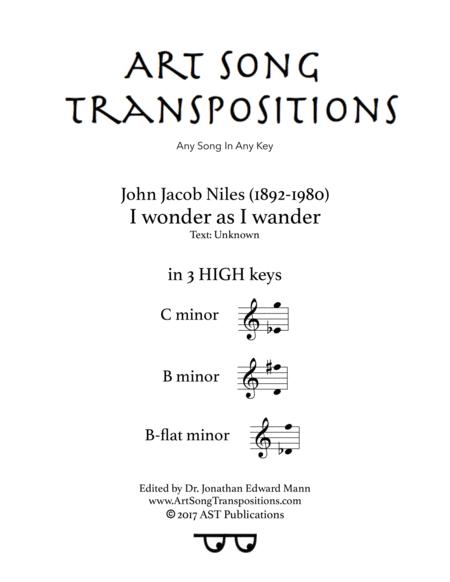 I Wonder As I Wander (in 3 high keys: C, B, B-flat minor)