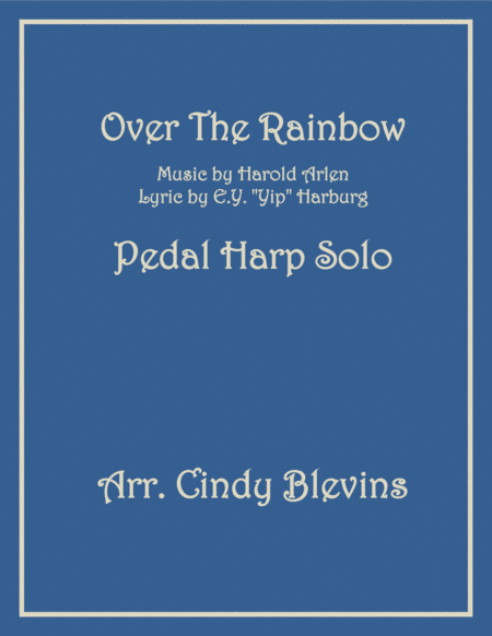 Over The Rainbow (from The Wizard Of Oz), arranged for Pedal Harp