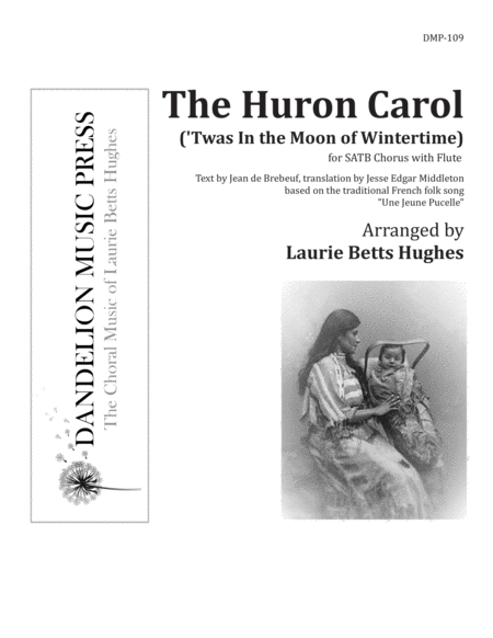 The Huron Carol [SATB]