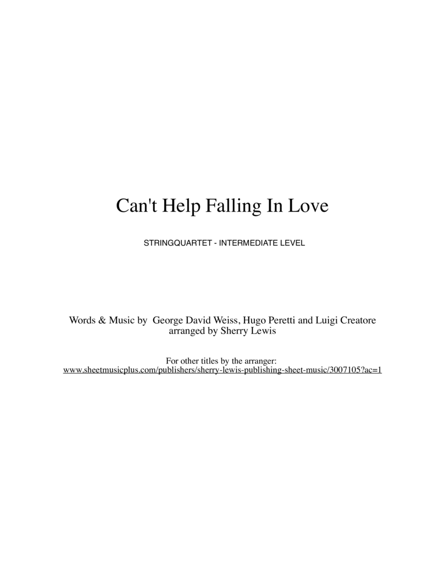 Can't Help Falling In Love String Quartet, String Trio, String Duo, Solo Violin, String Quartet + string bass chord chart, arranged by Sherry Lewis