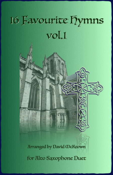 16 Favourite Hymns Vol.1 for Alto Saxophone Duet