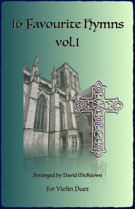 16 Favourite Hymns Vol.1 for Violin Duet