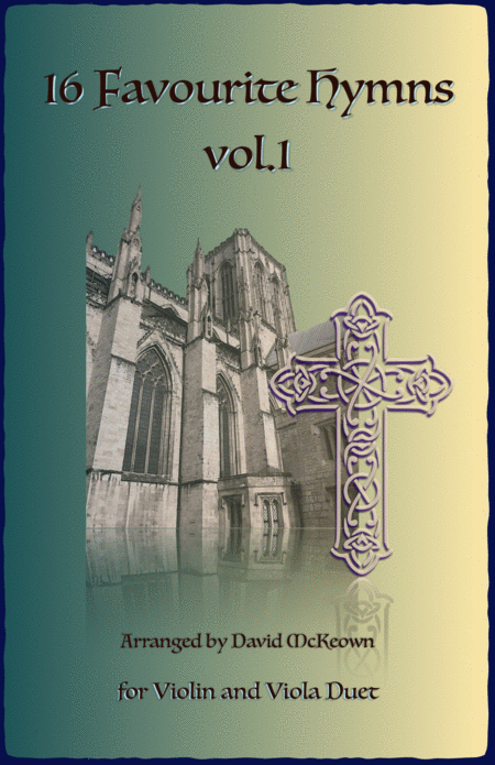 16 Favourite Hymns Vol.1 for Violin and Viola Duet