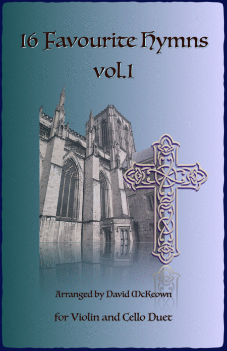 16 Favourite Hymns Vol.1 for Violin and Cello Duet