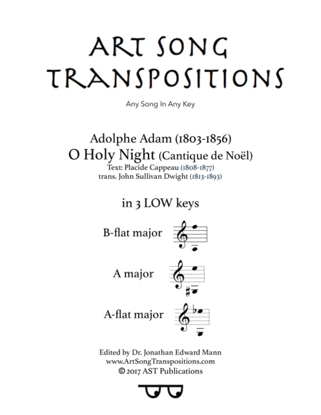O Holy night (in 3 low keys: B-flat, A, A-flat major)