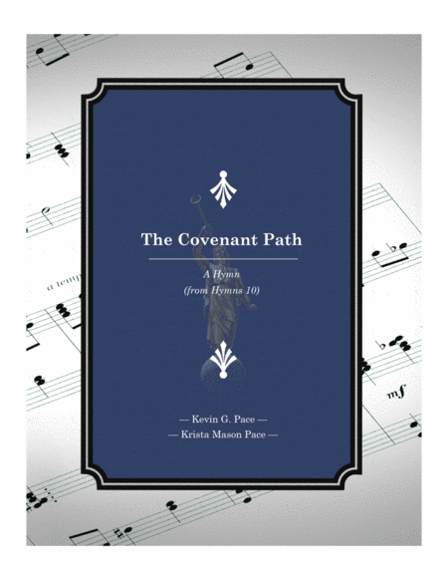 The Covenant Path - an original hymn