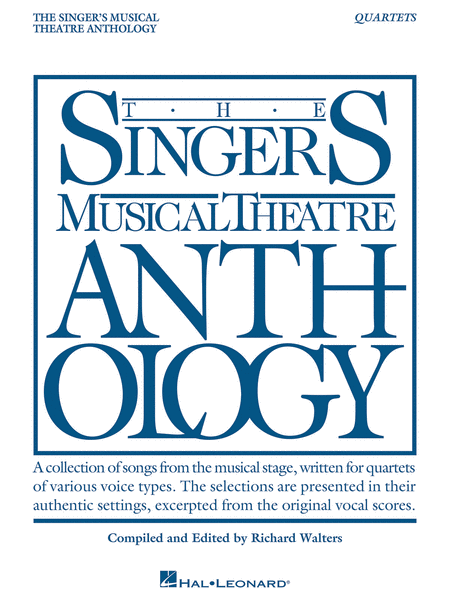 Singer's Musical Theatre Anthology - Quartets