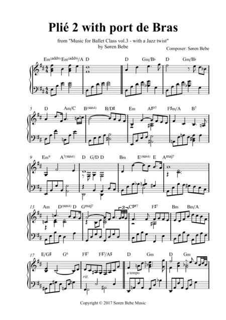 Plié 2 with Port de Bras - Sheet Music for Ballet Class - from Music for Ballet Class Vol.3 - with a Jazz twist - by Søren Bebe