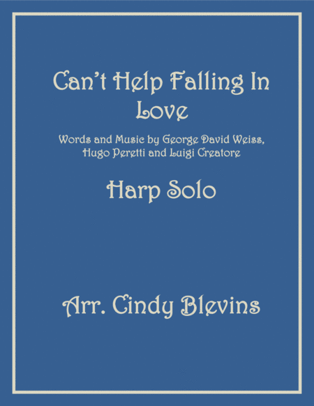 Can't Help Falling In Love, arranged for Lever Harp