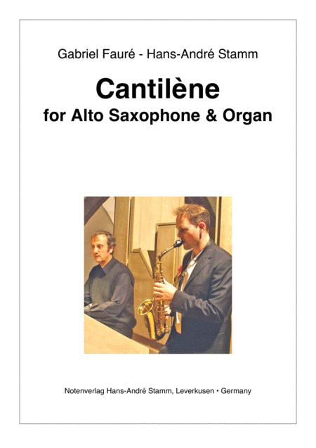 Cantilene for alto saxophone & organ by Fauré-Stamm