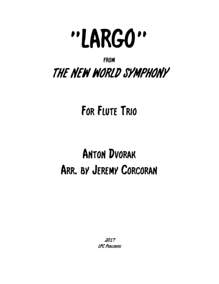 Largo from The New World Symphony for Flute Trio