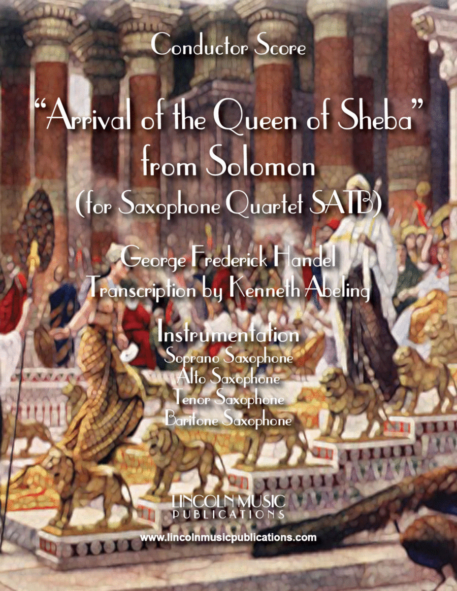 Arrival of the Queen of Sheba (for Saxophone Quartet SATB)