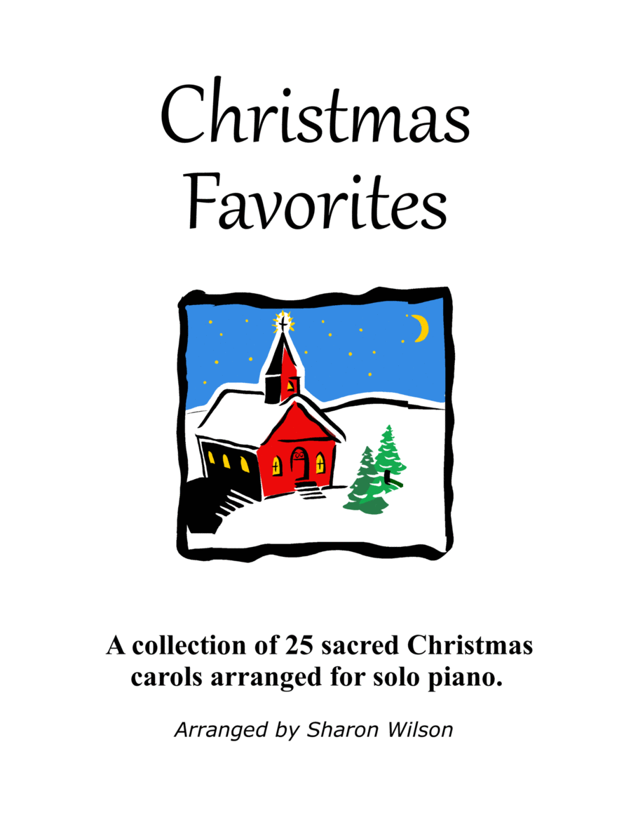 Christmas Favorites (a Collection of 25 Piano Solos)