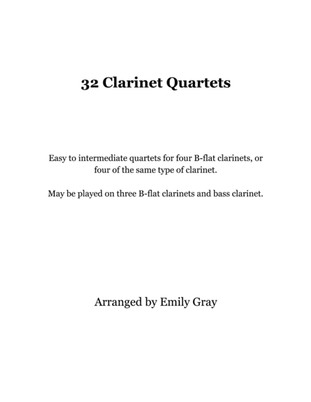 32 Clarinet Quartets