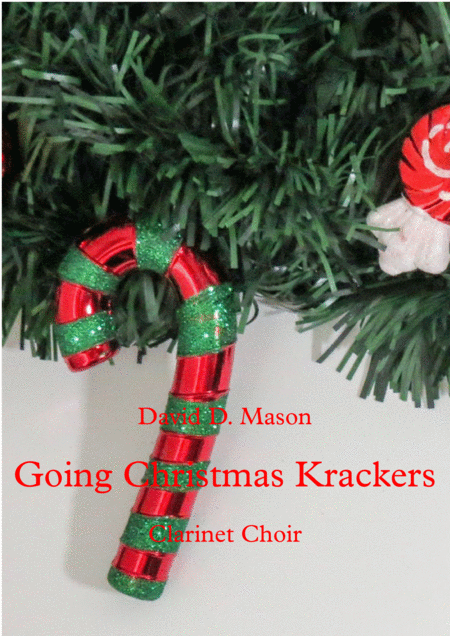 Going Christmas Krackers, Clarinet Choir